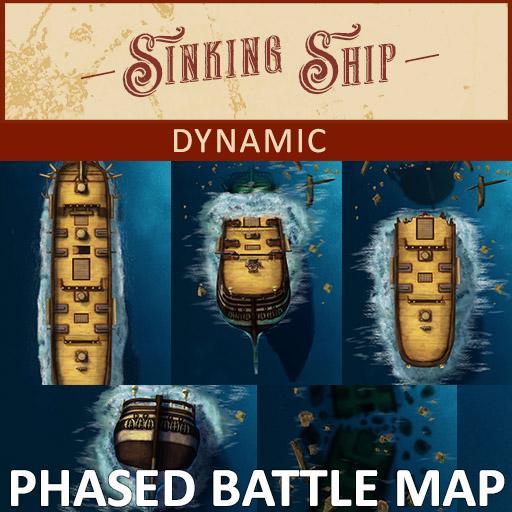 Sinking Ship Dynamic Lighting Phased Battle Map