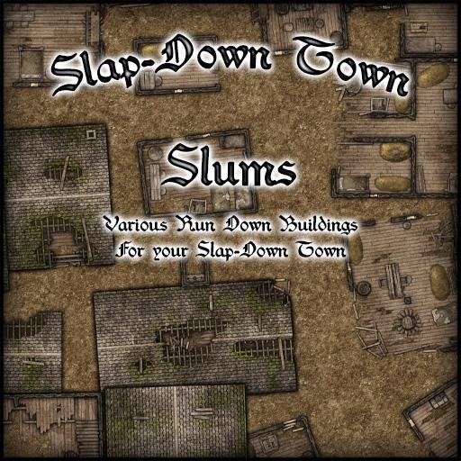 Slap-Down Town Slums