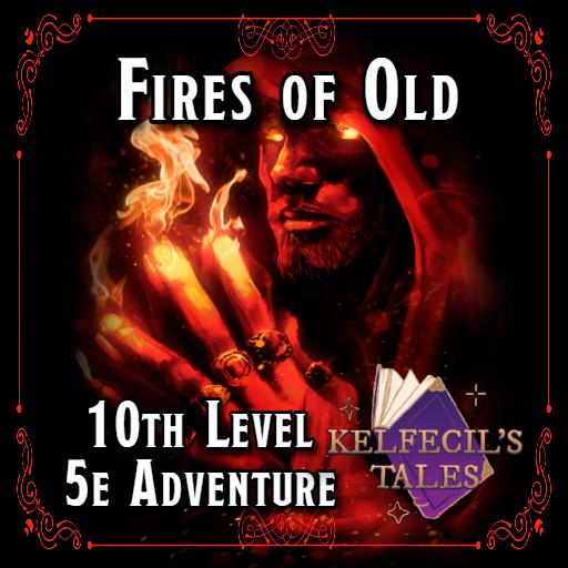 Fires of Old