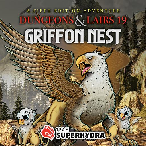 Dungeons & Lairs #19: Griffon Nest
