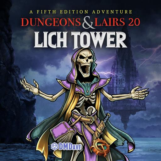 Dungeons & Lairs #20: Lich Tower