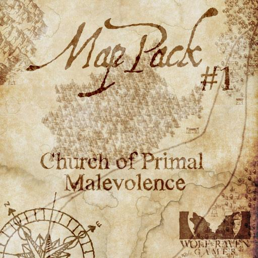 Map Pack #1: The Church of Primal Malevolence