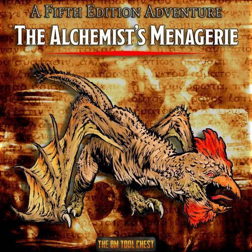 The Alchemist's Menagerie