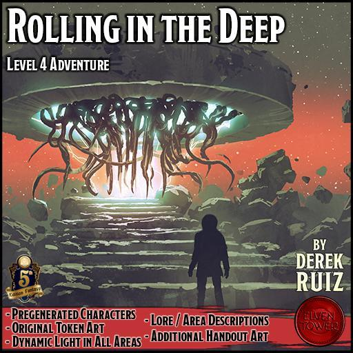 Rolling in the Deep - 5e - Lv-4 Adventure