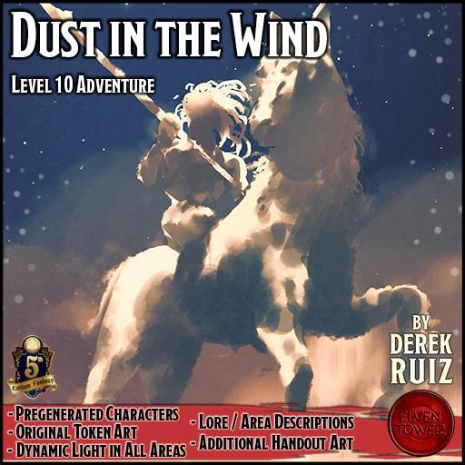 Dust in the Wind - 5e - Level 10 Adventure