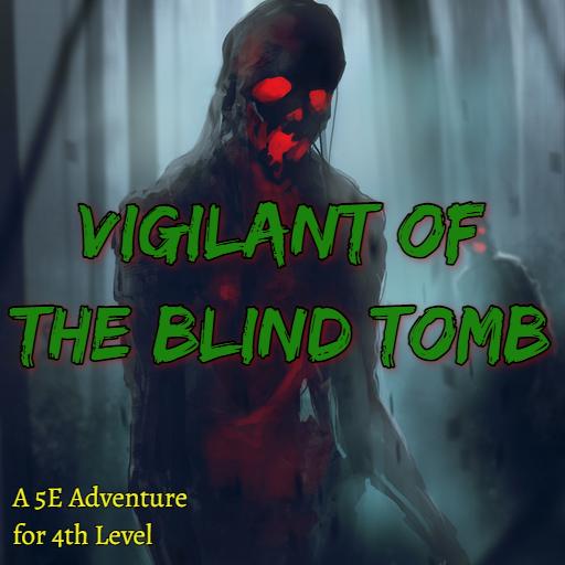 Vigilant of the Blind Tomb