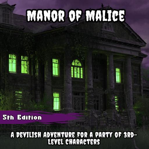 Manor of Malice