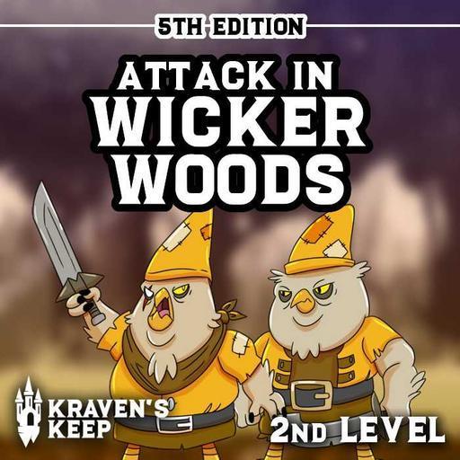 Attack in Wicker Woods