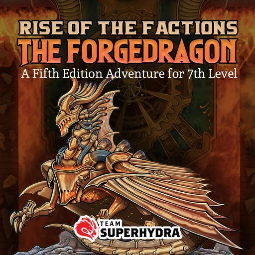 Rise of the Factions: The Forgedragon