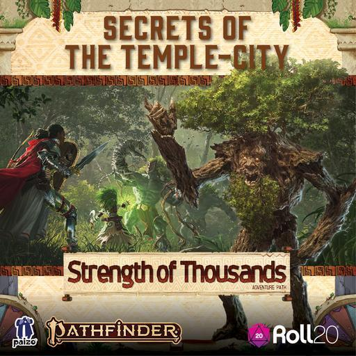Secrets of the Temple-City (Strength of Thousands AP 4)