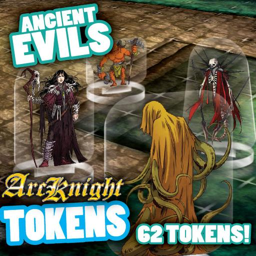 Arcknight Tokens - Ancient Evils