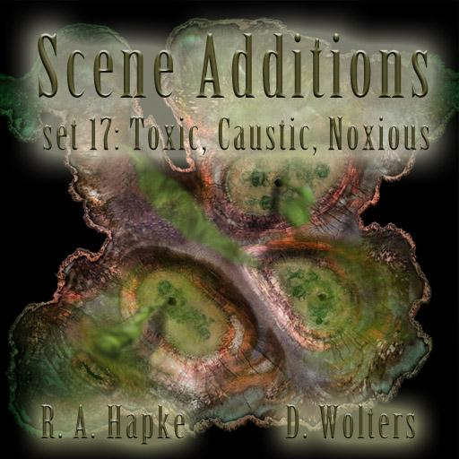 Scene Additions set 17: Toxic, Caustic, Noxious