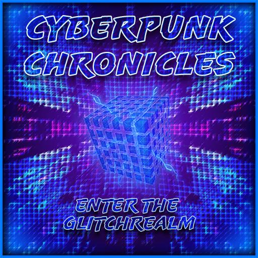 Cyberpunk Chronicles: Enter the Glitchrealm