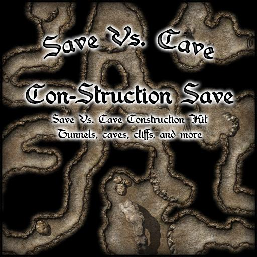 Save Vs. Cave Con-struction Save