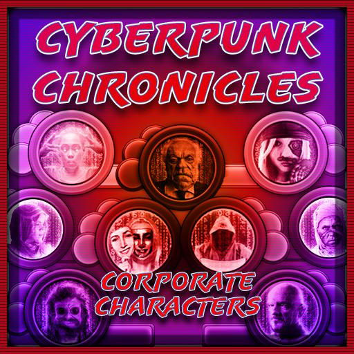 Cyberpunk Chronicles: Corporate Characters