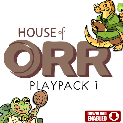 House of Orr - Playpack 1