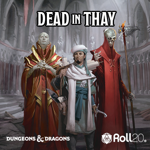 Dead in Thay (Tales from the Yawning Portal)