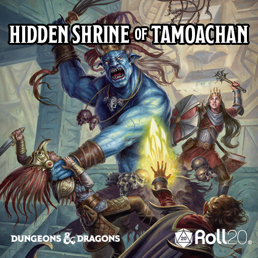 Hidden Shrine of Tamoachan (Tales from the Yawning Portal)