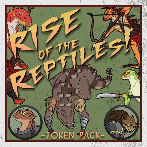 Rise of the Reptiles! Token Pack