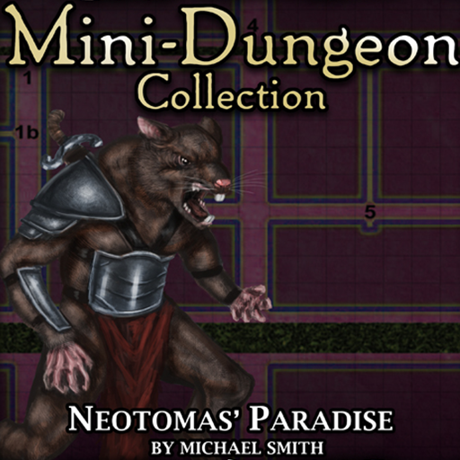 5E Mini-Dungeon #018: Neotomas' Paradise