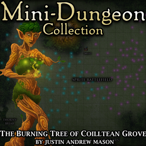 5E Mini-Dungeon #030: The Burning Tree of Coilltean Grove