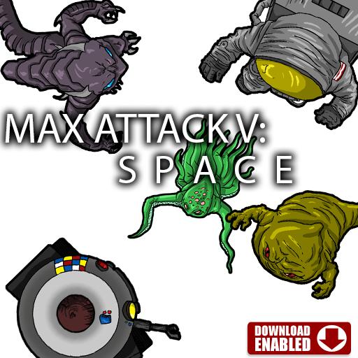 Max Attack 5 - Space