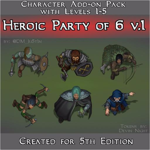 Heroic Party of 6 v1