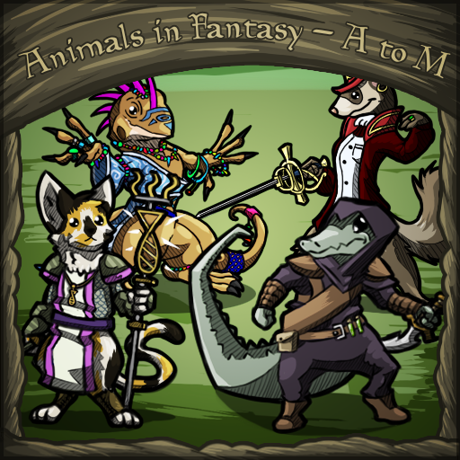 Animals in Fantasy - A to M