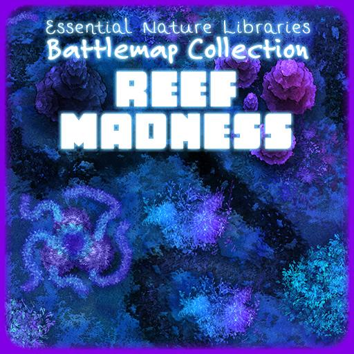 Essential Nature Libraries Battlemaps: Reef Madness