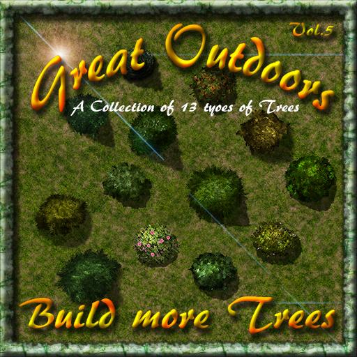 Great Outdoors Vol.5 Build More Trees!