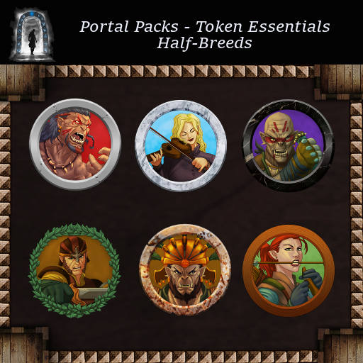 Portal Packs - Token Essentials - Half-Breeds