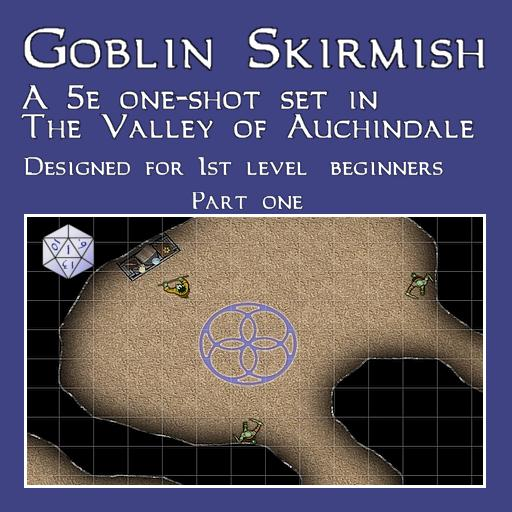 Auchindale: Goblin Skirmish - One-Shot