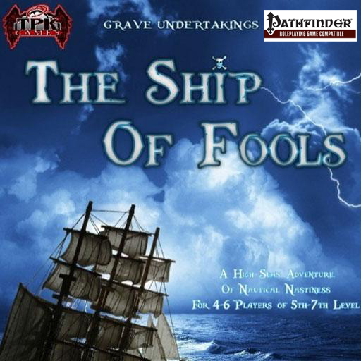 Total Party Kill Games: The Ship of Fools