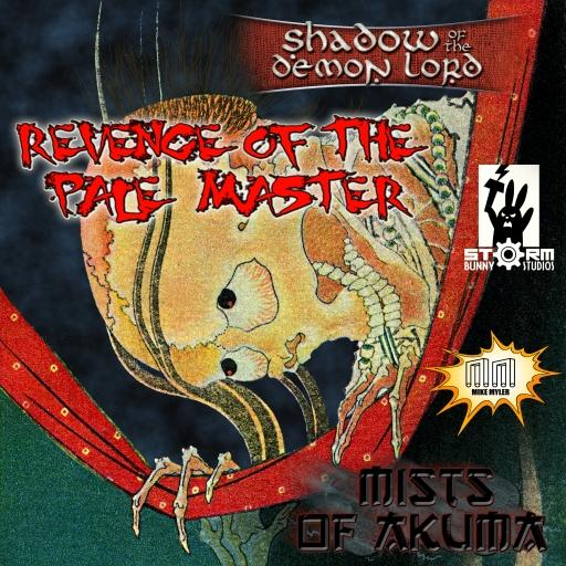 Mists of Akuma (SotDL): Revenge of the Pale Master