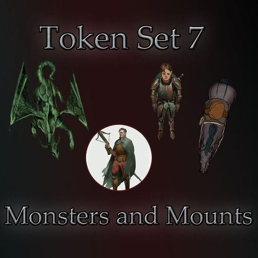 Token Set # 7 Monsters and Mounts