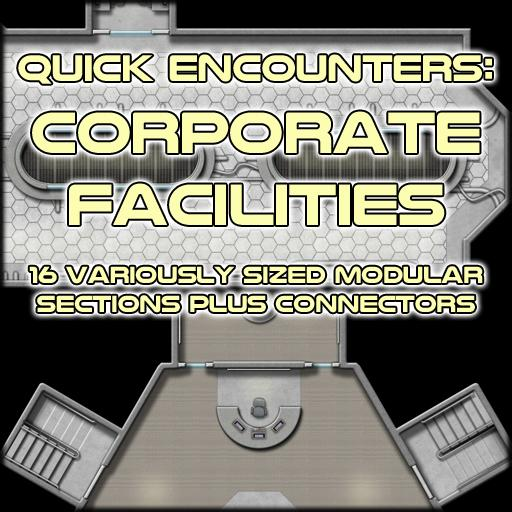 Quick Encounters: Corporate Facilities