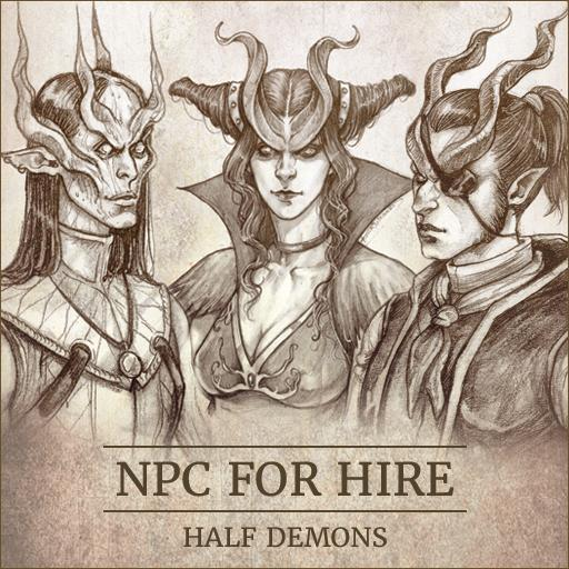 NPC For Hire - Half Demons