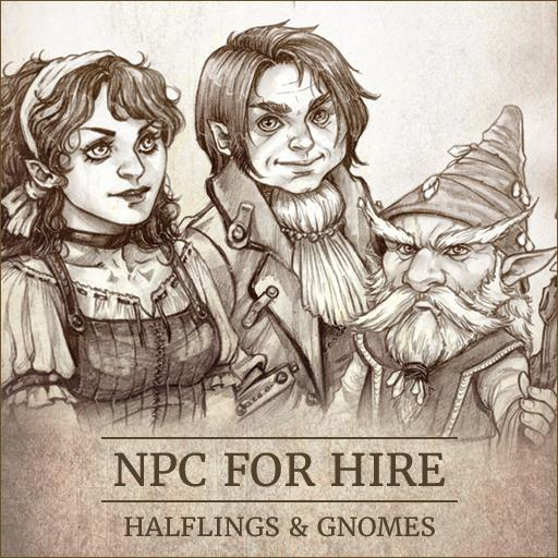 NPC For Hire - Halflings & Gnomes