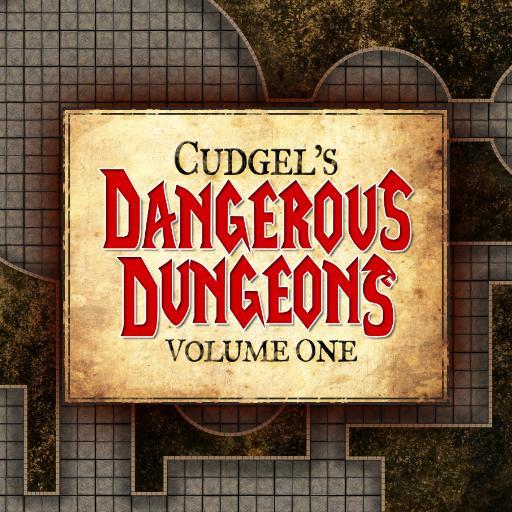 Cudgel's Dangerous Dungeons Volume 1