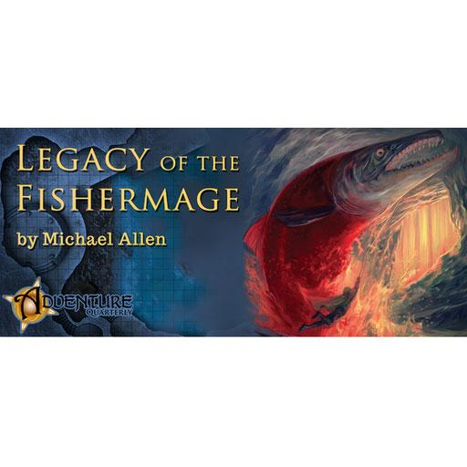 Adventure Quarterly #5: The Legacy of the Fishermage