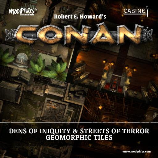 Conan: Dens of Iniquity & Dangerous Streets