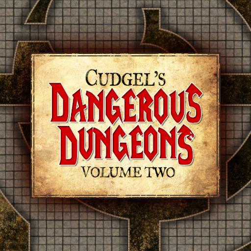 Cudgel's Dangerous Dungeons Volume 2