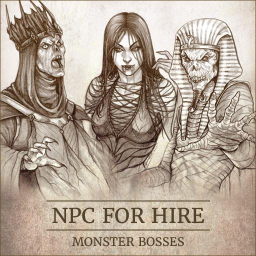 NPC For Hire - Monster Bosses