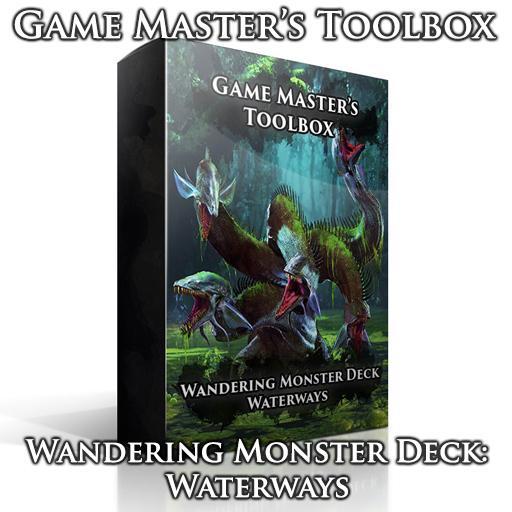 Wandering Monster Deck: Waterways
