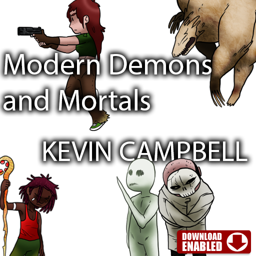 Modern Demons and Mortals