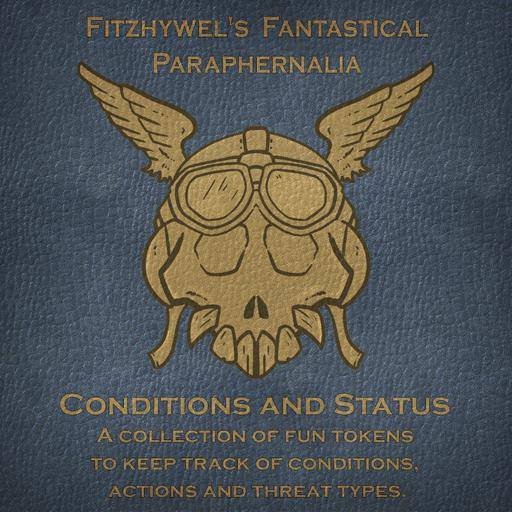 Fitzhywel's Fantastical Paraphernalia: Conditions and Status