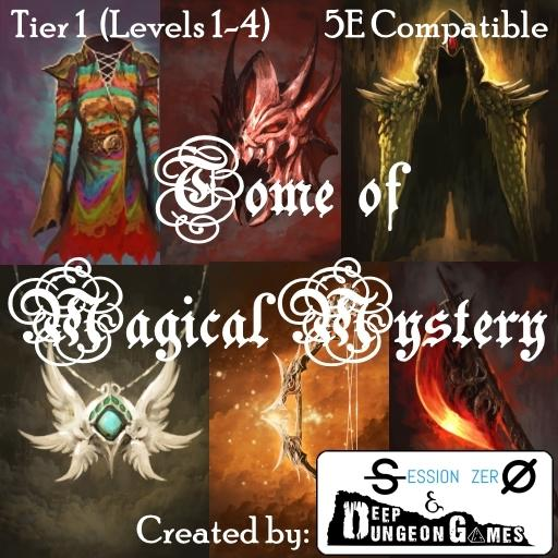 Tome of Magical Mystery Tier 1