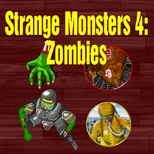 Strange Monsters 4: Zombies