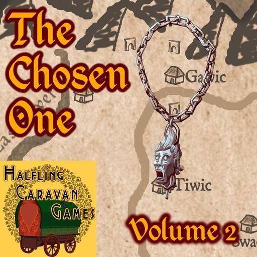 The Chosen One Vol 2 - Goblins Goblins Everywhere