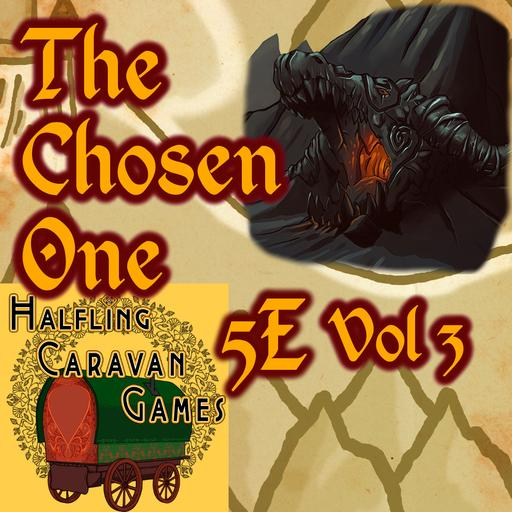 The Chosen One 5E Vol 3